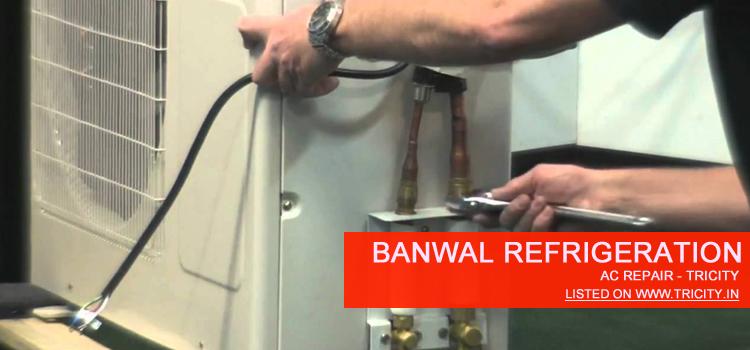 Banwal Refrigeration Chandigarh