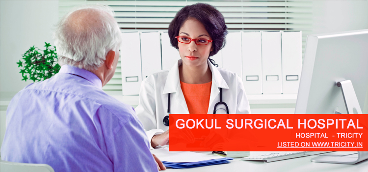 Gokul Surgical Hospital Panchkula