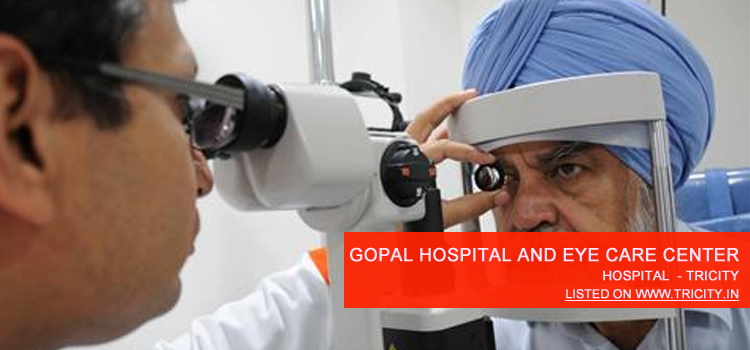 Gopal Hospital And Eye Care Center Mohali