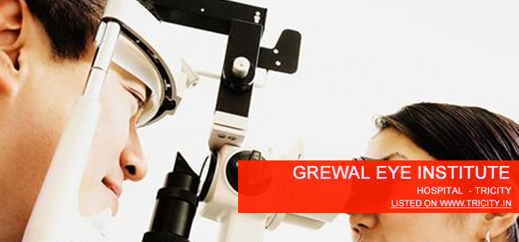 Grewal Eye Institute chandigarh
