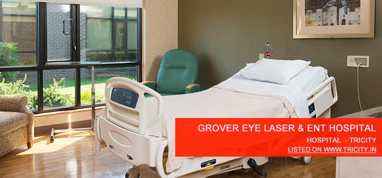 Grover Eye Laser & ENT Hospital chandigarh