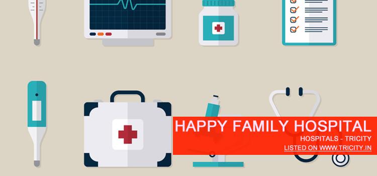 Happy Family Hospital Chandigarh