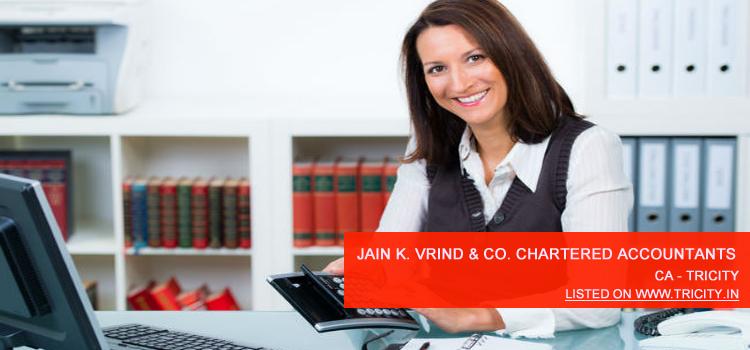 Jain k. Vrind & Co. Chartered Accountants Chandigarh
