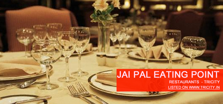 jai pal eating point