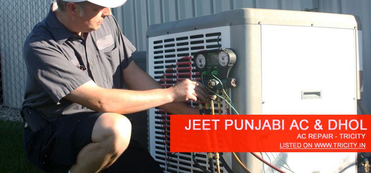 Jeet Punjabi AC & Dhol Chandigarh