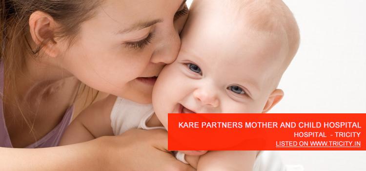 Kare Partners Mother And Child Hospital panchkula
