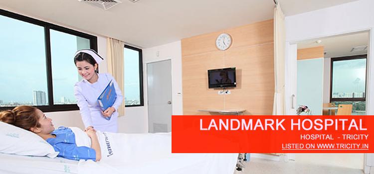 Landmark Hospital chandigarh