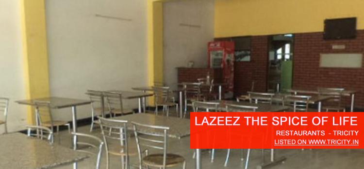 Lazeez The Spice Of Life