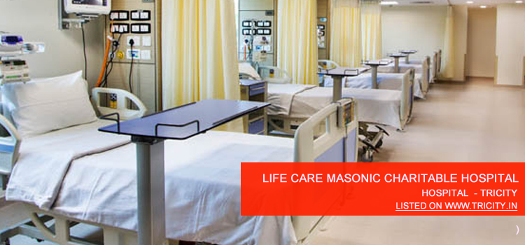 Life Care Masonic Charitable Hospital chandigarh