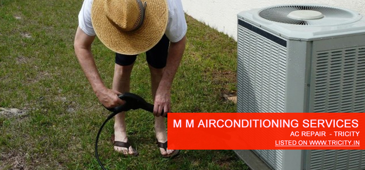 M M Air Conditioning Services