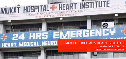 Mukat Hospital & Heart Institute chandigarh