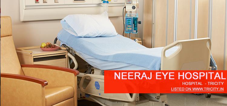 Neeraj Eye Hospital Chandigarh