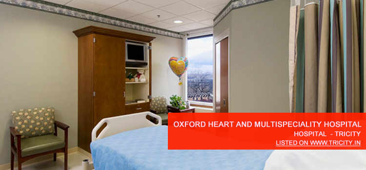 Oxford Heart And Multispeciality Hospital Chandigarh