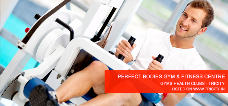 Perfect Bodies Gym & Fitness Centre Chandigarh