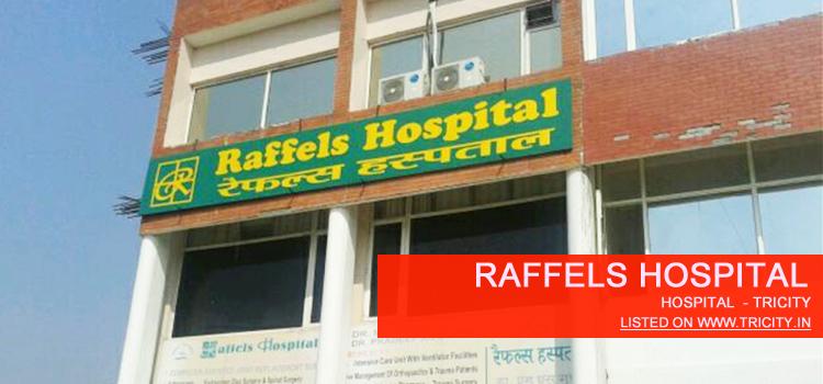 Raffels Hospital panchkula