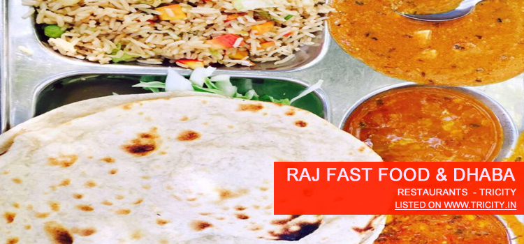 Raj Fast Food & Dhaba