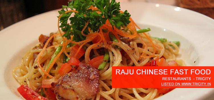Raju Chinese Fast Food
