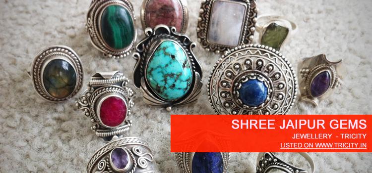 Shree Jaipur Gems Chandigarh