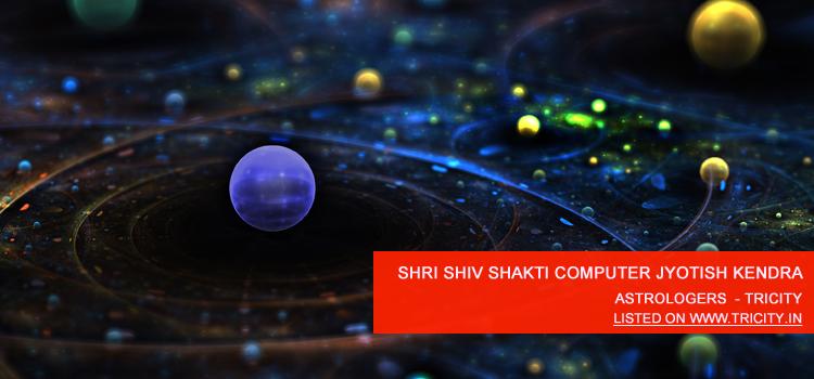 Shri Shiv Shakti Computer Jyotish Kendra Chandigarh