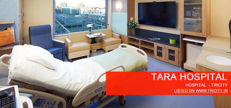 Tara Hospital Zirakpur