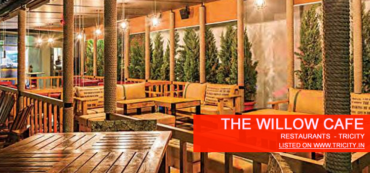 The Willow Cafe Chandigarh