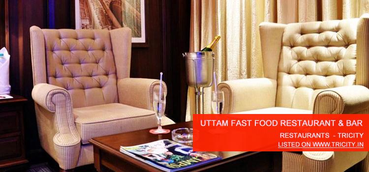 Uttam Fast Food Restaurant & Bar
