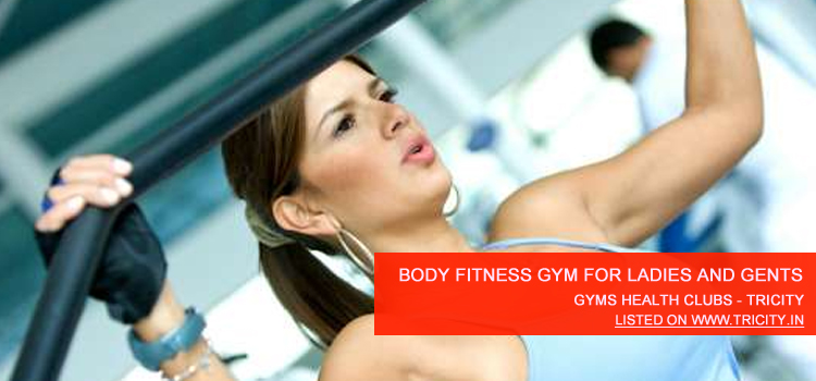 Body Fitness Gym For Ladies And Gents Chandigarh