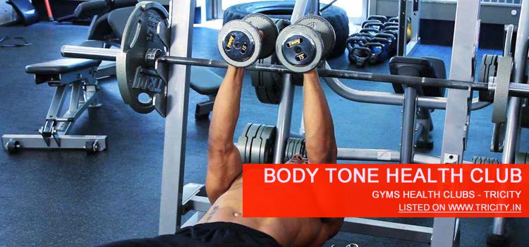 Body Tone Health Club Panchkula