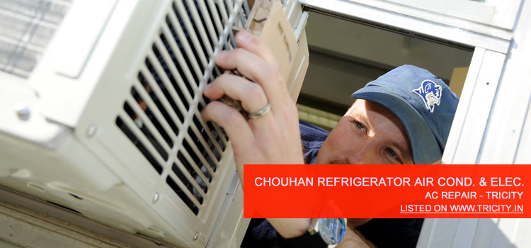 Chouhan Refrigerator Air Condition & Electrical