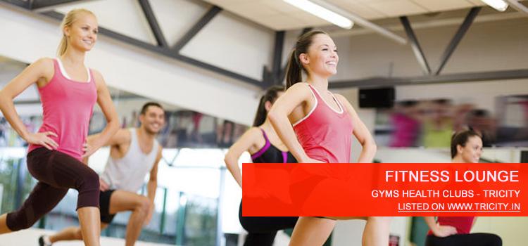 Fitness lounge Panchkula
