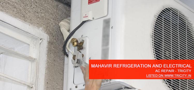 Mahavir Refrigeration and Electricals