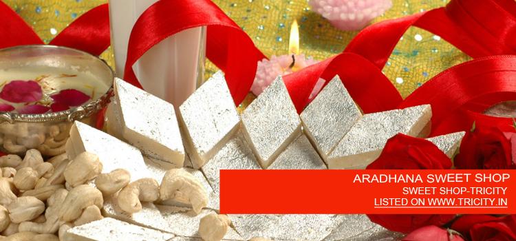 ARADHANA SWEET SHOP