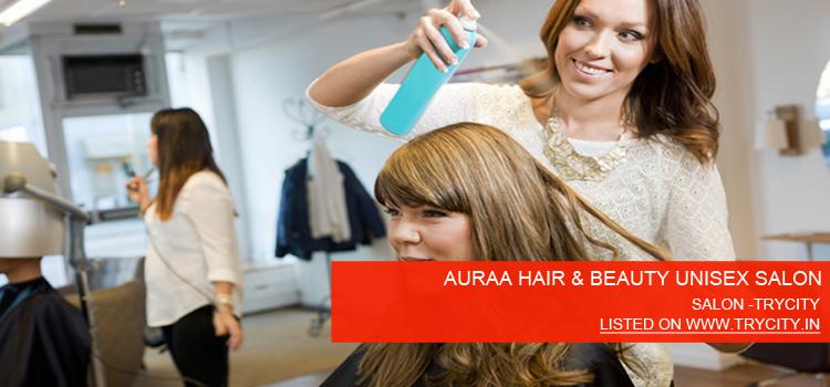 AURAA-HAIR-&-BEAUTY-UNISEX-SALON