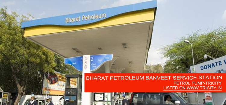 BHARAT PETROLEUM BANVEET SERVICE STATION