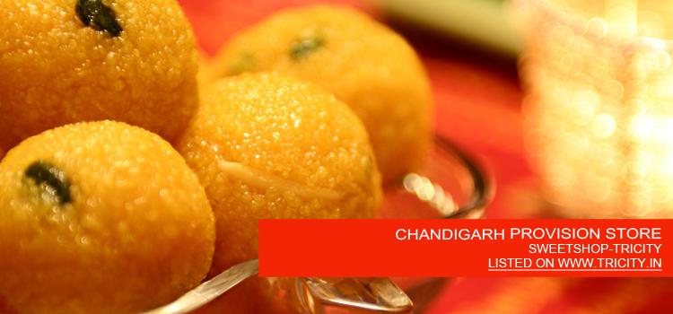 CHANDIGARH PROVISION STORE