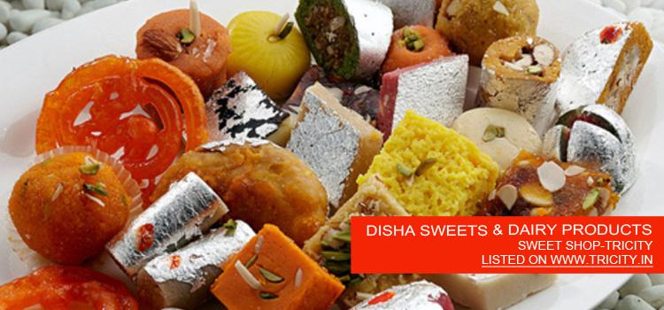 DISHA-SWEETS-&-DAIRY-PRODUCTS