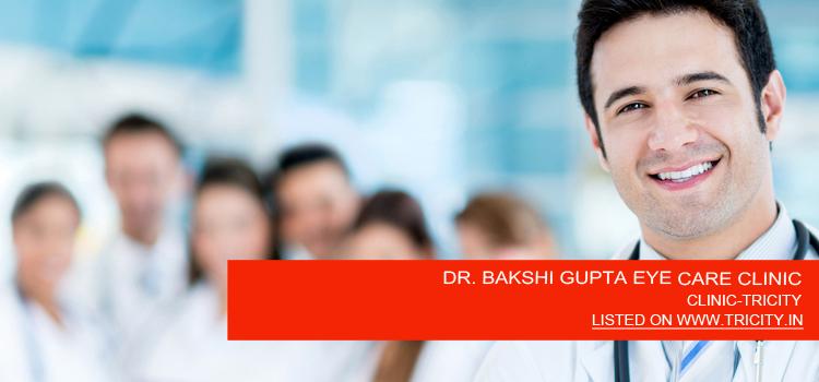 DR. BAKSHI GUPTA EYE CARE CLINIC