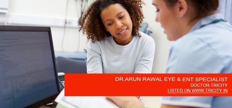 DR.ARUN RAWAL EYE & ENT SPECIALIST