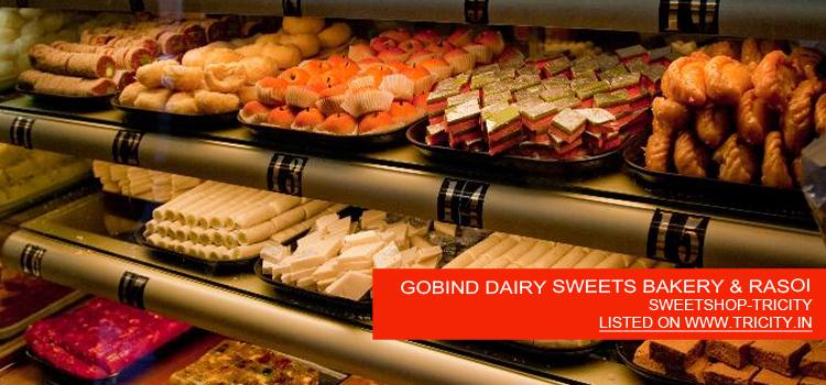 GOBIND DAIRY SWEETS BAKERY & RASOI