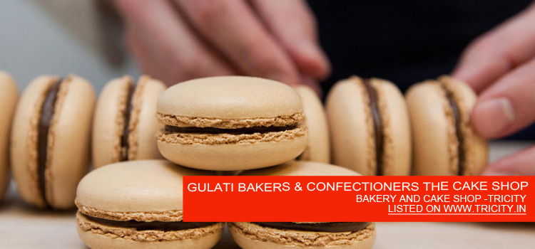 GULATI BAKERS & CONFECTIONERS THE CAKE SHOP