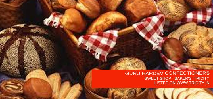 GURU HARDEV CONFECTIONERS