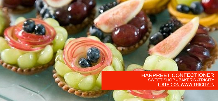 HARPREET CONFECTIONER