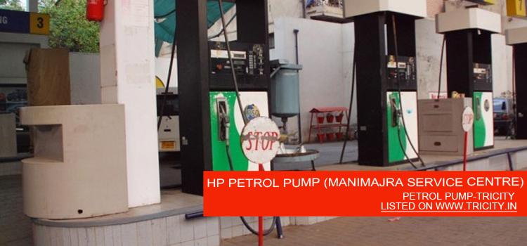 HP PETROL PUMP (MANIMAJRA SERVICE CENTRE)
