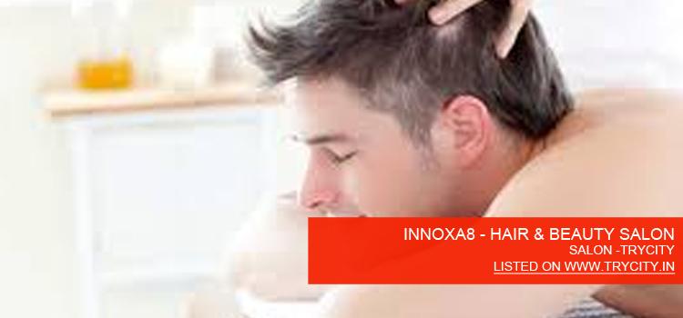 INNOXA8 - HAIR & BEAUTY SALON