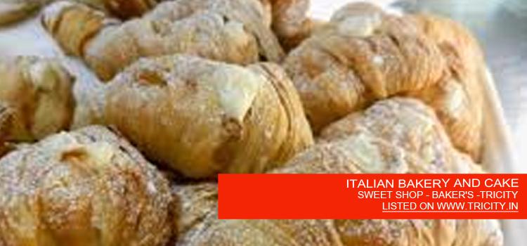 ITALIAN BAKERY AND CAKE