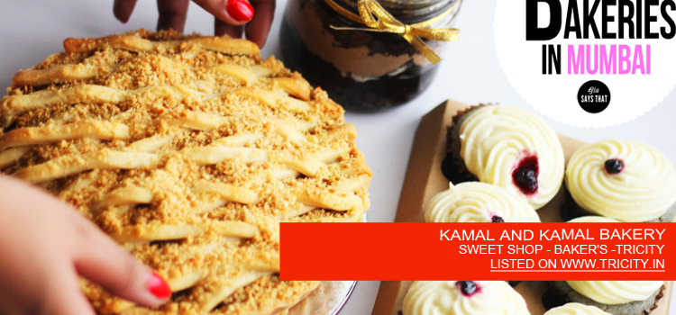 KAMAL AND KAMAL BAKERY