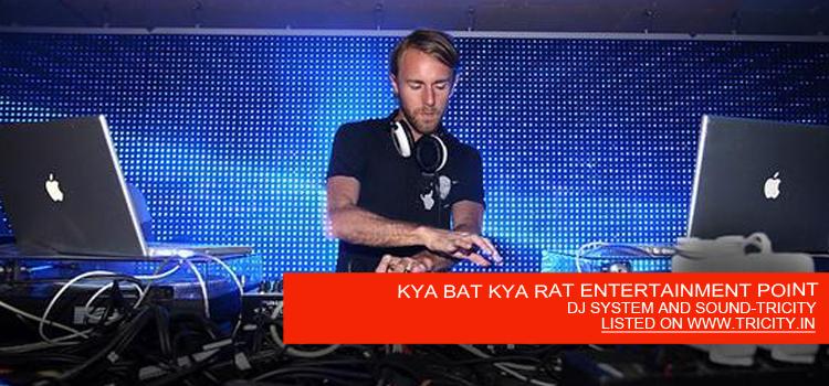KYA BAT KYA RAT ENTERTAINMENT POINT
