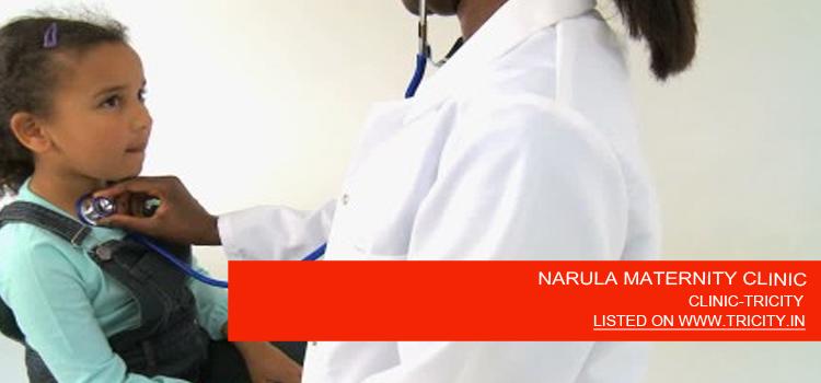 NARULA MATERNITY CLINIC