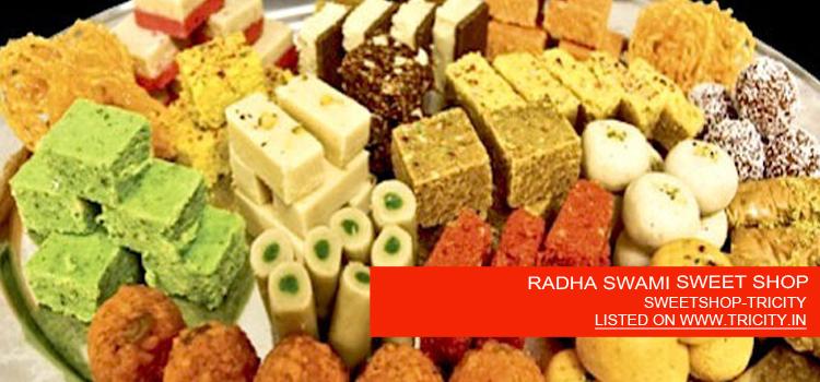 RADHA SWAMI SWEET SHOP