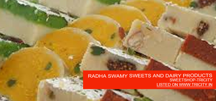 RADHA SWAMY SWEETS AND DAIRY PRODUCTS